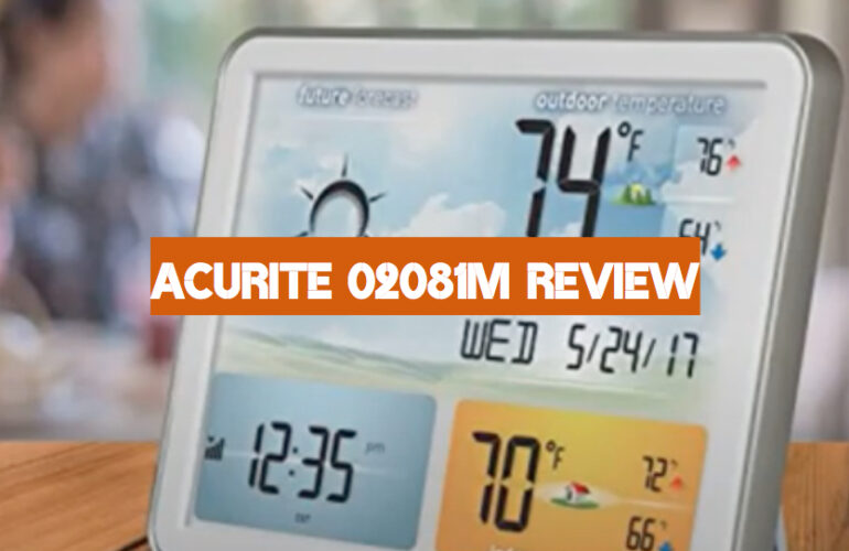 AcuRite 02081M Review